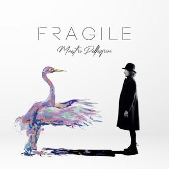 Fragile il nuovo lavoro di Maestro Pellegrini dal 30 ottobre