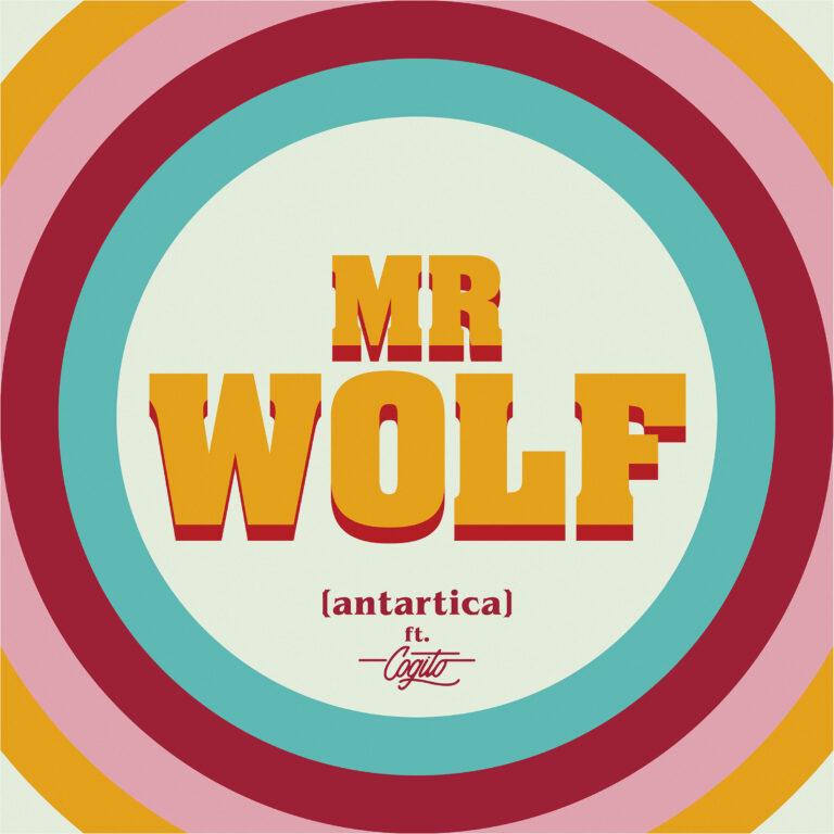 Mr Wolf, il nuovo singolo degli Antartica feat Cogito fuori il 30 aprile