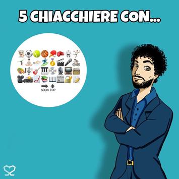 """MUSICA, CINEMA E SPORT: """"5 CHIACCHIERE CON…"""" È IL NUOVO FORMAT EDUCATIVO DI ALESSIO FIORUCCI"""