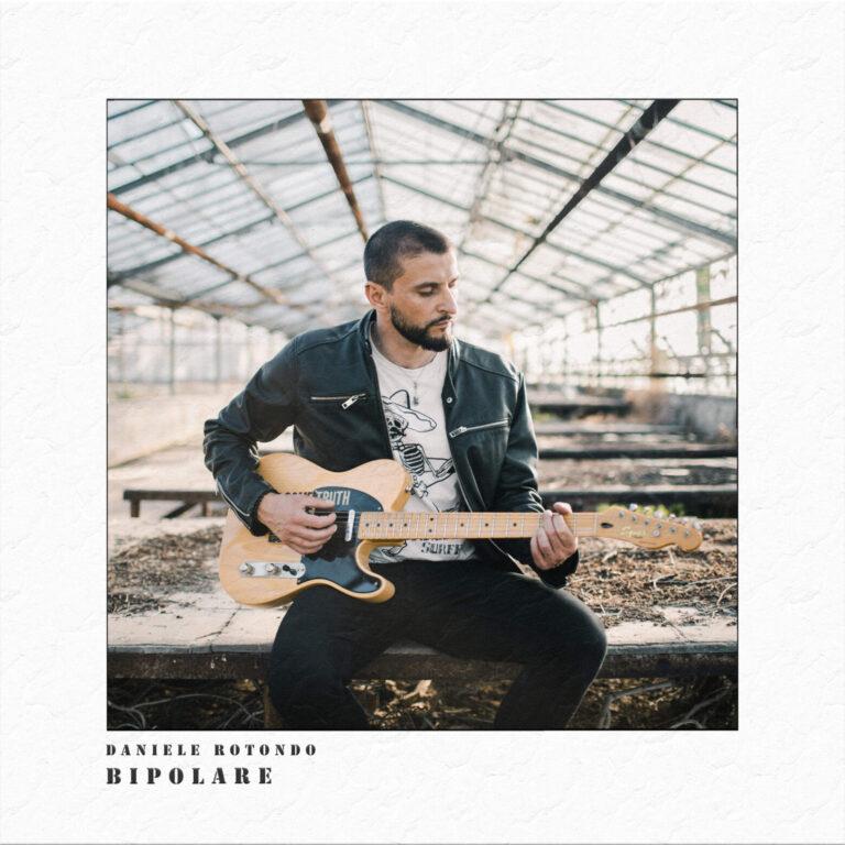 """""""BIPOLARE""""  dal 24 Settembre in radio il nuovo singolo di   DANIELE ROTONDO  secondo estratto dal suo ultimo disco"""