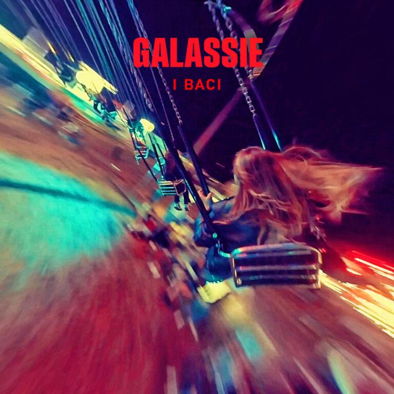 Con il freddo e la neve non ti riesco a vedere – I baci, il nuovo singolo delle GALASSIE fuori il 15 ottobre