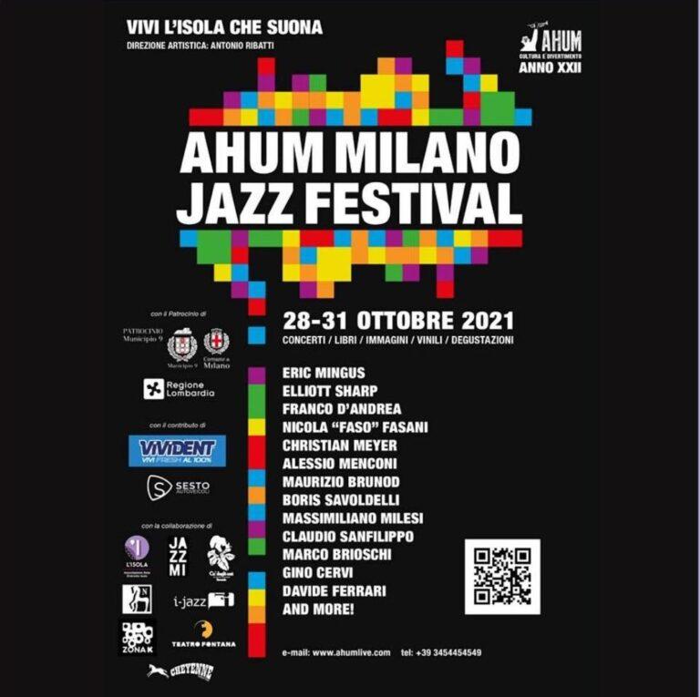 Dal 28 al 31 ottobre il quartiere Isola di Milano ospiterà la XXII edizione dell'AHUM Milano Jazz Festival/Vivi l'Isola che suona